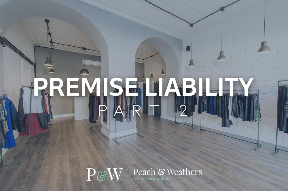 Peach&Weathers-Premise Liability 2
