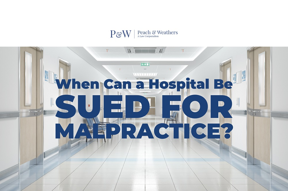 When Can a Hospital be Sued for Malpractice?