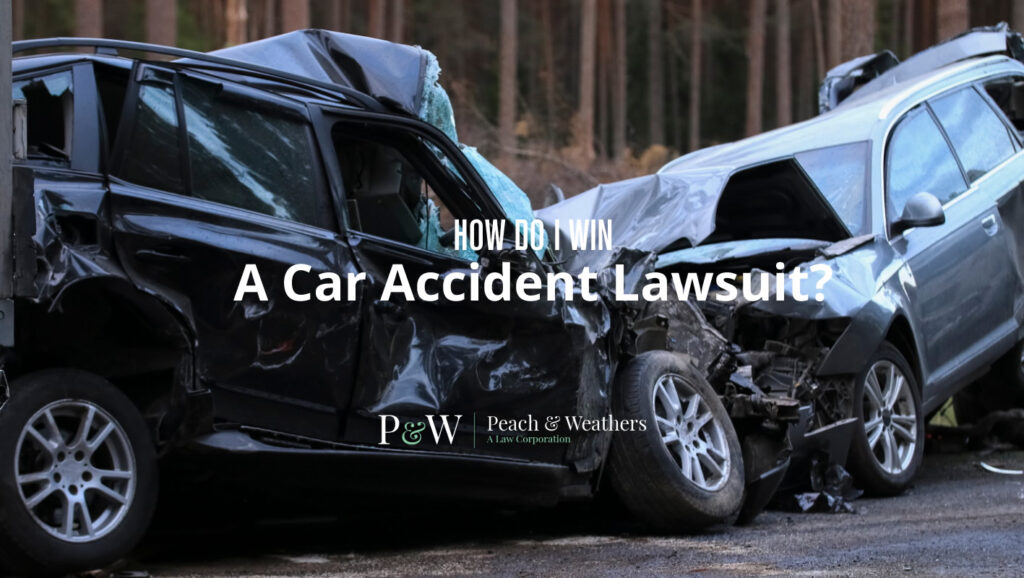 How do I win a car accident lawsuit?